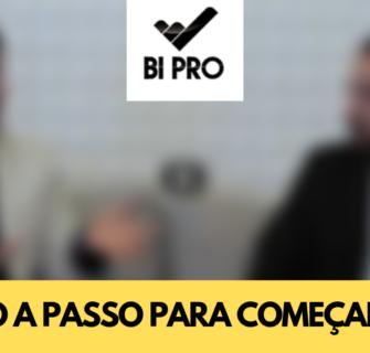 PASSO A PASSO PARA COMEÇAR EM BI
